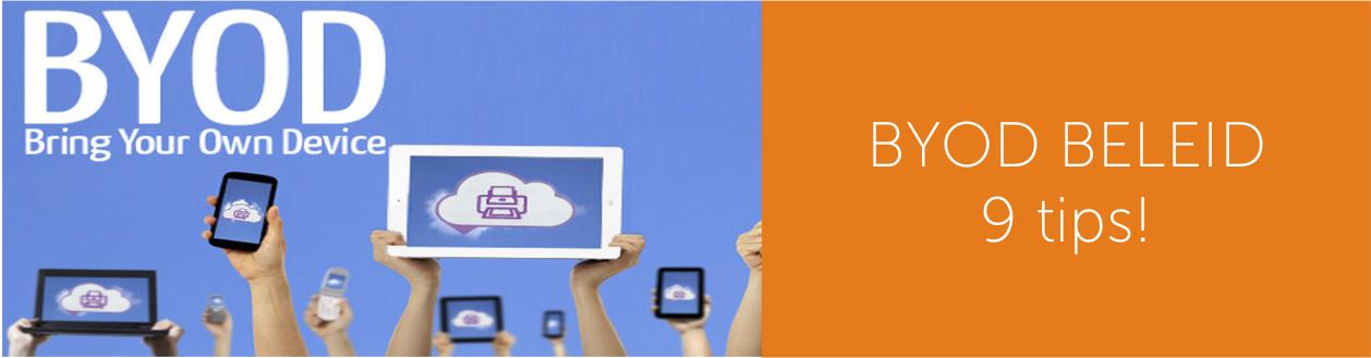 BYOD beleid, 9 tips